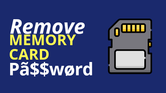 How To Remove Memory Card Password?