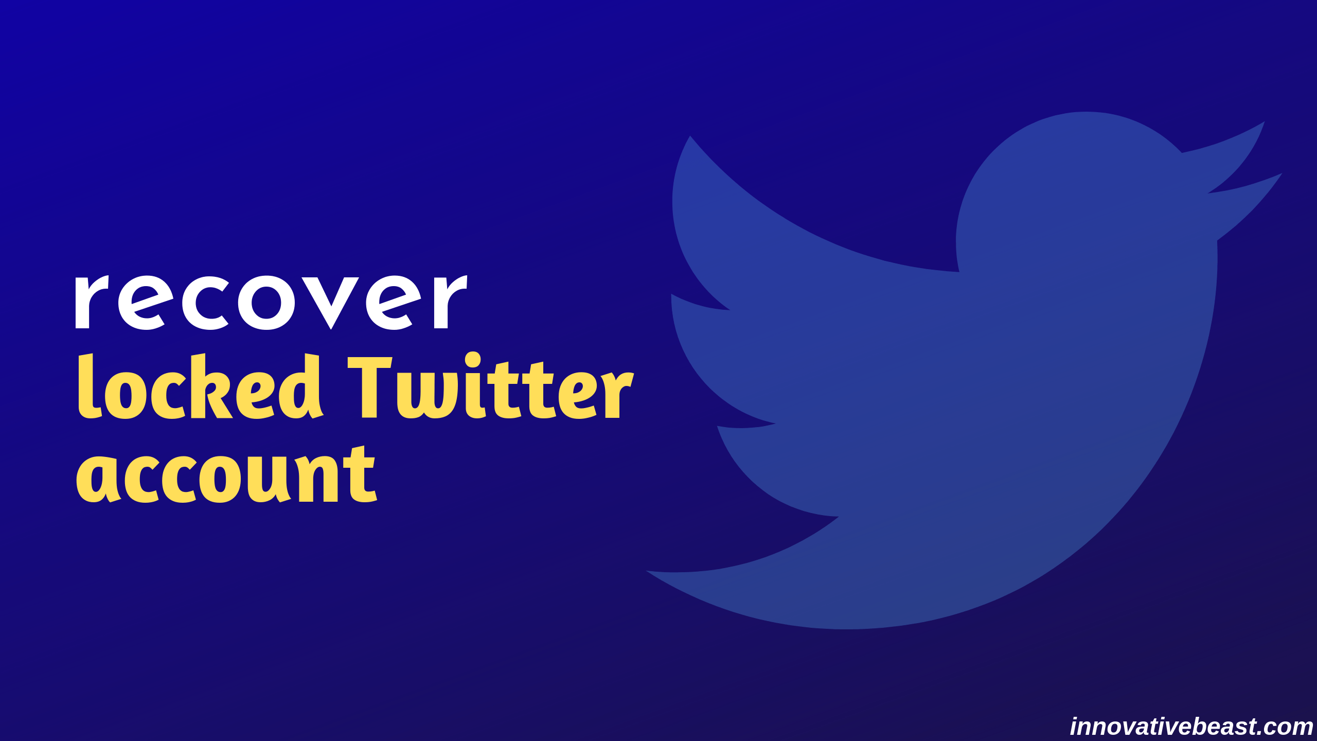 Recover locked Twitter accounts