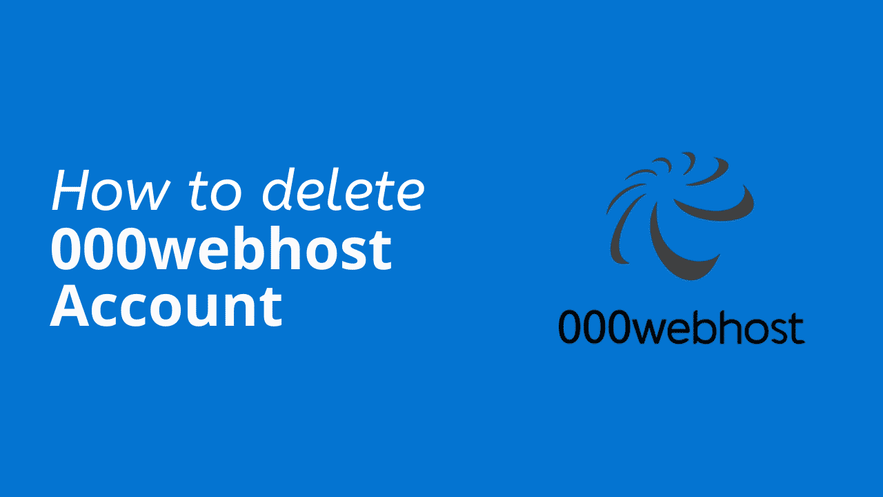 Delete 000webhost account
