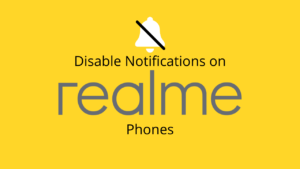 disable notifications Realme Phones
