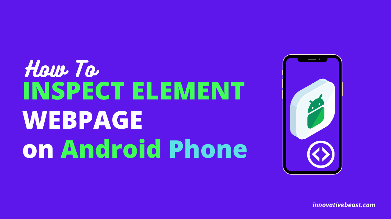 How to Inspect Element Webpage on Android