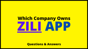 Which Company Owns Zili App