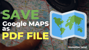 How to Save Google Map as PDF File?