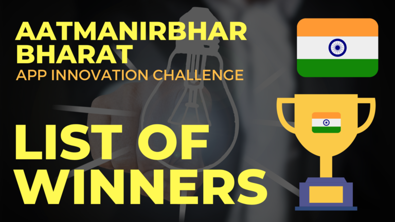 List of Aatmanirbhar Bharat App Innovation Challenge Winners